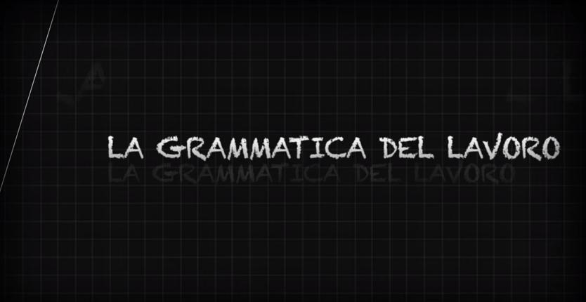 La Grammatica del Lavoro