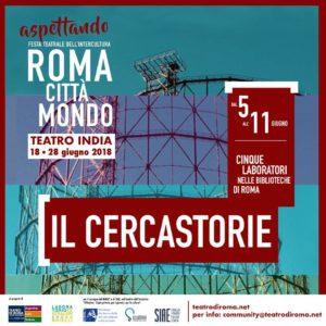 Il Cercastorie dal 5 al 11 giugno 2018 nelle biblioteche di Roma