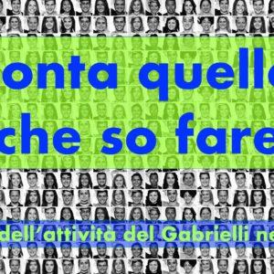 """Presentazione video dell'attività del Gabrielli nel 2019 – """"Conta quello che so fare"""""""
